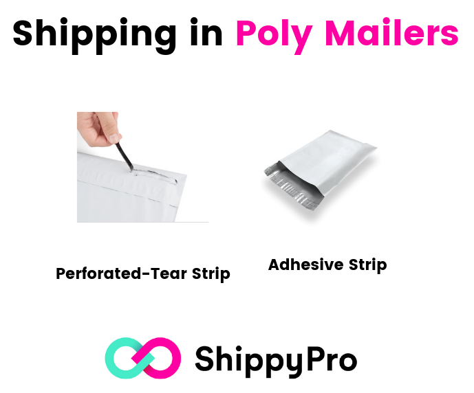 Shipping in Poly Mailers