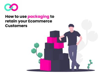 Packaging strategies for yoour ecommerce