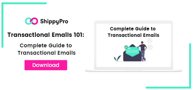 Guide to Transactional Emails