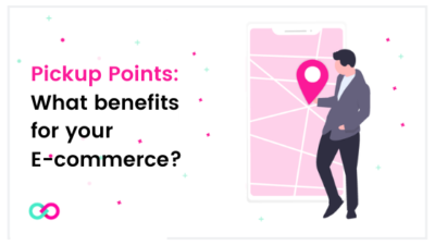Featured Image - Pick Up Points: what benefits fo your E-commerce