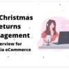 Post-Christmas Returns Management Interview for Strategia eCommerce