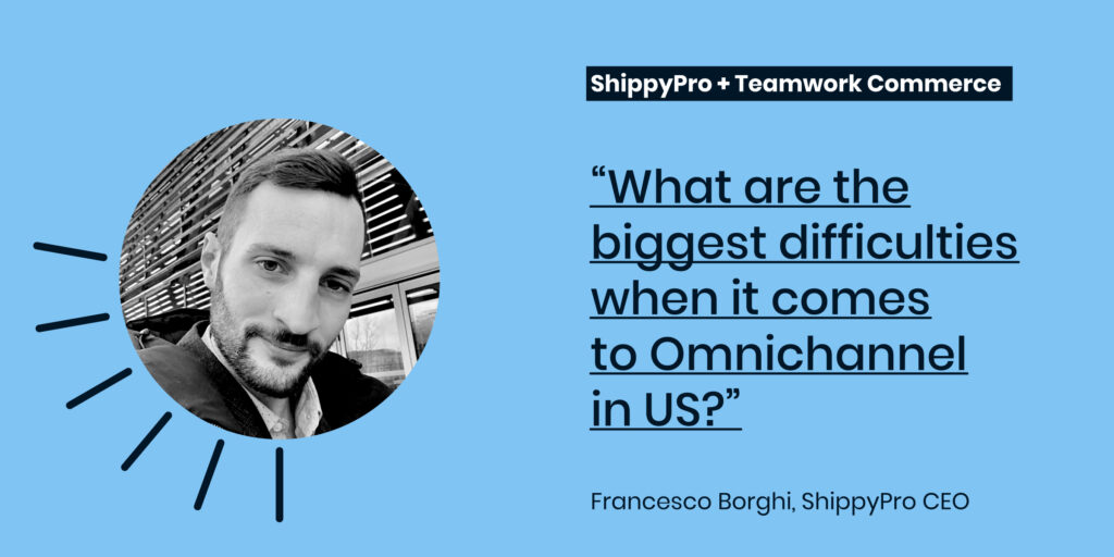 What are the biggest difficulties when it comes to Omnichannel in US?